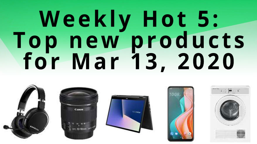 Getprice's Weekly Hot 5 - March 13, 2020