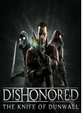 Bethesda Softworks Dishonored The Knife of Dunwall PC Game