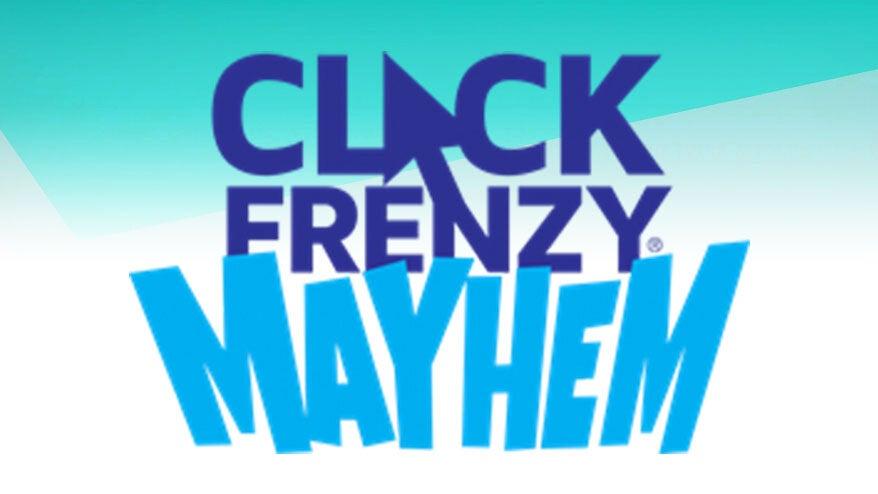 Click Frenzy Mayhem