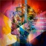 Pink - Hurts 2B Human (CD)